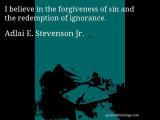 Adlai E Stevenson Jr cita Creo en el perdón de