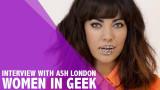 Mujeres en Geek Ash