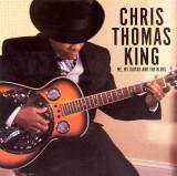 Chris Thomas King Me Mi guitarra y los azules Loui...