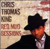 Chris Thomas King música tan buena más de lo que p...