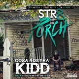 Cosa Nostra Kidd Str8 de la Música Porche