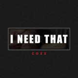 Cozz Necesito esa nueva música