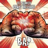 DJ Premier Bumpy Knuckles B A P