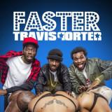 Faster Travis Porter Ecoute gratuite