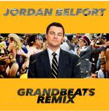 Wes Walker Dyl Jordania Belfort Grandbeats Remix