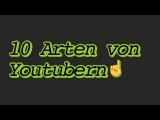 10 Arten von youtubern Fabie Aka