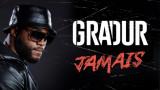 D cubrir nuevo título de Gradur Jamais 2 me extrai...