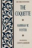 El coquette9780195042399Foster Hannah Webster Davi...