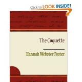 La coqueta de Hannah Webster Foster sobre la escri...