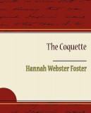 La coqueta Hannah Webster Foster