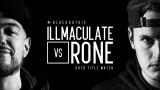 KOTD Rap batalla Illmaculate vs Rone título partid...