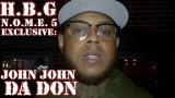 John John Da Don habla de un hueco durante NOME5 C...