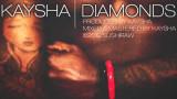 Kaysha Diamonds Audio
