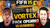 SI VORTEX PACKS WAGER CONTRA KEANUBOSS FIFA 15 Ult...