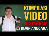Kevin Anggara Kompilasi