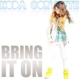 Bring It On Single de Koda Corvette